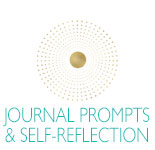 Journal Prompts for the Summer Solstice, Winter Solstice, Spring Equinox & Autumn Equinox