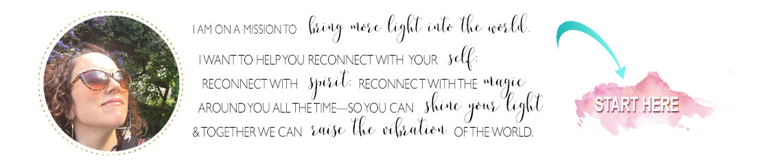 Connect with your Self, connect with Spirit, connect with the Magic all around you.