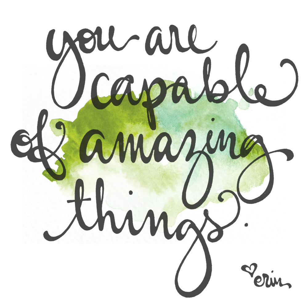 You Are Capable Of Amazing Things. Use the energy of the season to create big change in your life at www.TheSeasonalSoul.com