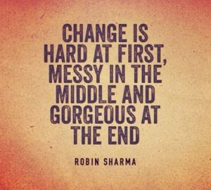 Change is Hard quote by Robin Sharma