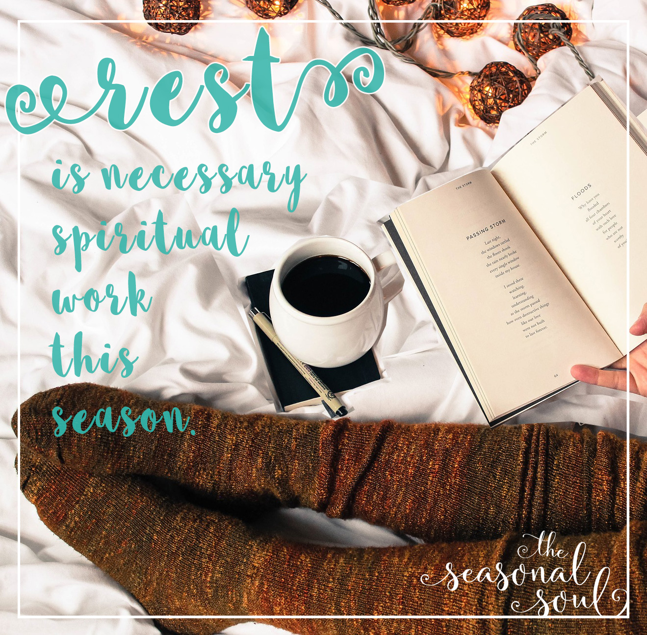 Rest is necessary spiritual work this season.