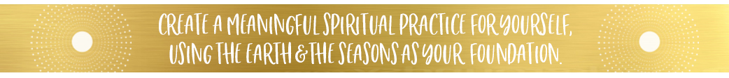 Create a meaningful spiritual practice by celebrating the solstice & equinoxes.
