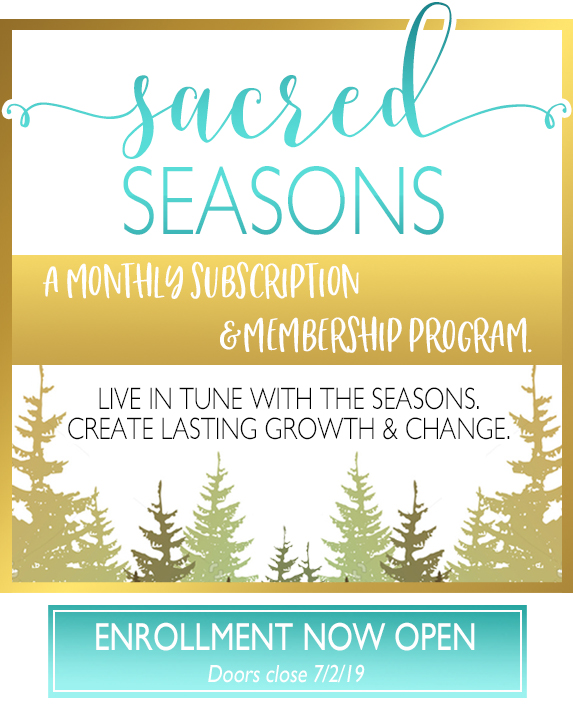Sacred Seasons Monthly Subscription & Membership Program - Enrollment NOW OPEN