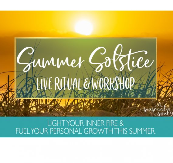 Summer Solstice Live Ritual & Workshop