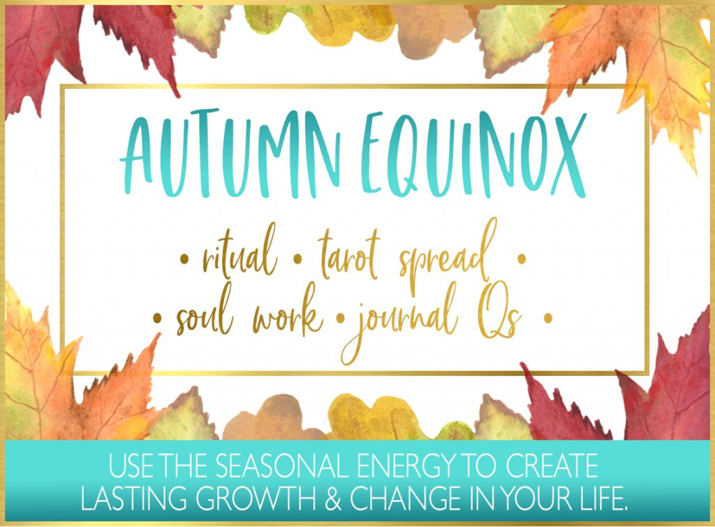 Autumn Equinox Ritual, Tarot Spread, Journal Qs & more ...