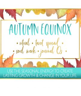 Autumn Equinox Ritual, Tarot Spread, Journal Qs & More