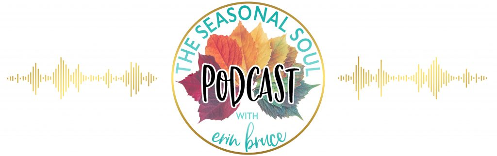 The Seasonal Soul podcast