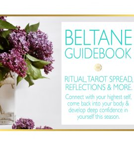 Beltane Ritual, Tarot Spread, Reflections & More