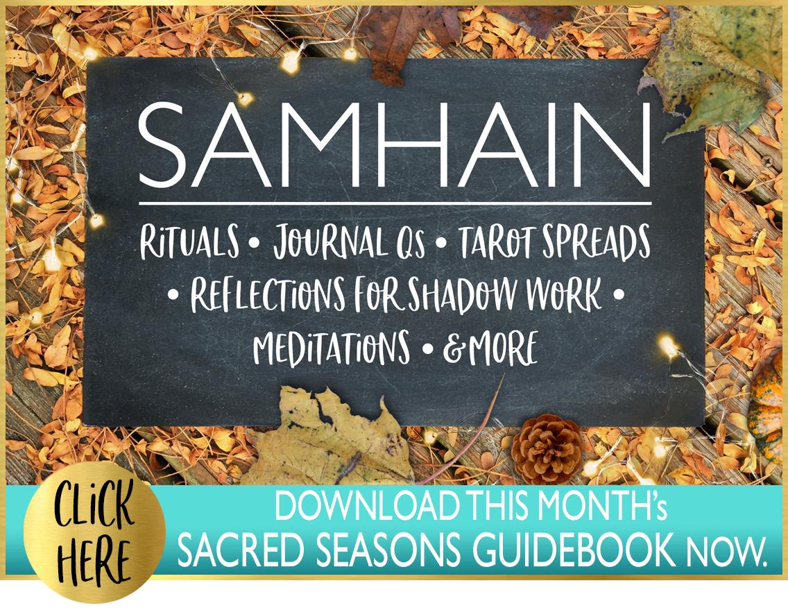 Samhain Guidebook: Samhain Ritual, journal Qs, tarot spreads, meditations, shadow work & more. Click Here